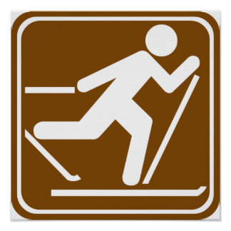 Cross Country Skiing Highway Sign Poster