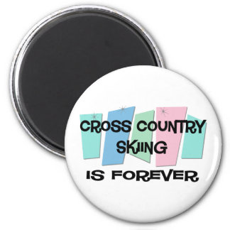 Cross Country Skiing Is Forever Magnets