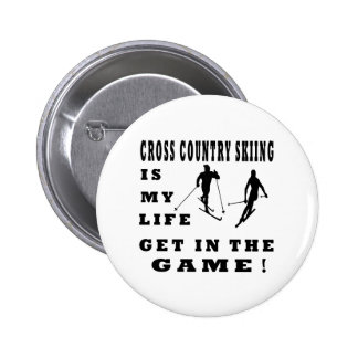Cross Country Skiing Is My Life Pinback Button
