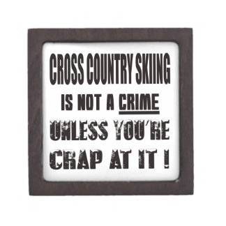 Cross Country Skiing is not a crime Premium Keepsake Boxes