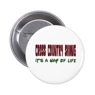 Cross Country Skiing It's a way of life Pinback Button