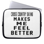 Cross Country Skiing Makes Me Feel Better Laptop Computer Sleeve