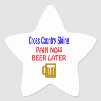 Cross Country Skiing pain now beer later Sticker