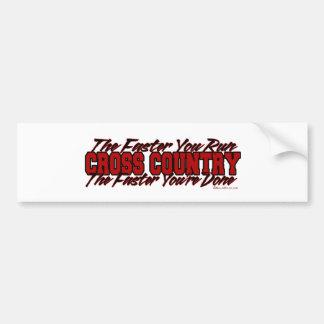 Cross Country – The Faster You Run Car Bumper Sticker