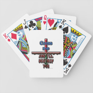 Cross me...and I'll destroy you Bicycle Playing Cards