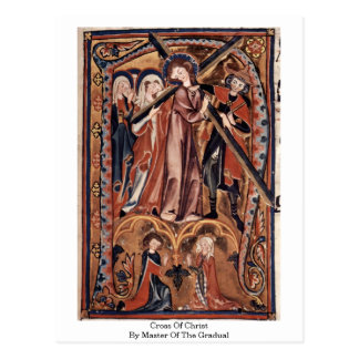 Cross Of Christ By Master Of The Gradual Postcard