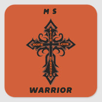 Cross/Warrior...MS Square Sticker