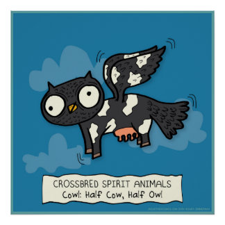 Crossbred Spirit Animals: Cowl (part Cow, part Owl Poster