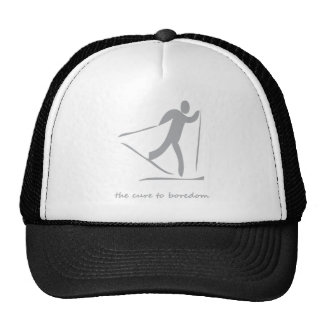 Crosscountry skiing.....the cure to boredom trucker hat