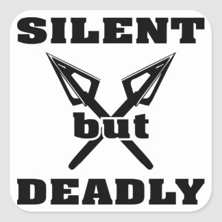 Crossed Arrows Silent But Deadly 5 Square Sticker