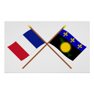 Crossed flags of France and Guadeloupe Poster