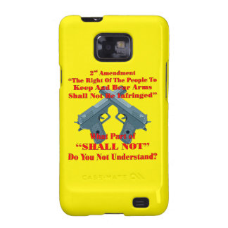 Crossed Pistols What Part Of Shall Not Don't You U Samsung Galaxy S2 Covers