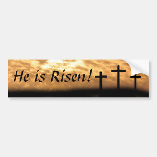 "Crosses and Sunset ""He is Risen"" Bumper Stickers"