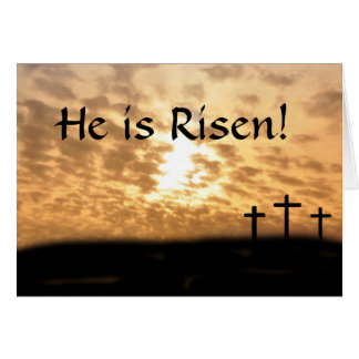 "Crosses and Sunset ""He Is Risen"" Greeting Card"