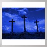Crosses at Calvary Crucifixion Jesus Christ Art Posters
