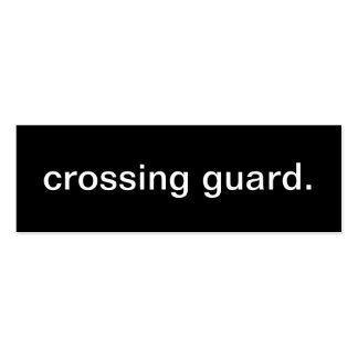 Crossing Guard Business Card
