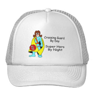Crossing Guard By Day Super Hero By Night Trucker Hat
