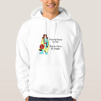 Crossing Guard By Day Super Hero By Night Hoodie