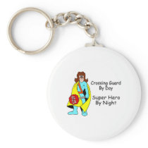 Crossing Guard By Day Super Hero By Night Keychain