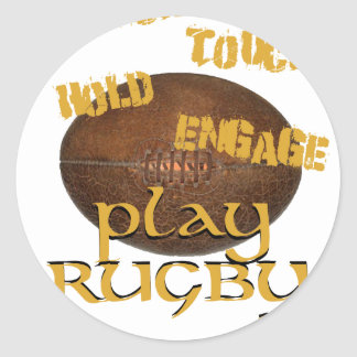 Crouch, Touch, Hold, Engage. . .Play Rugby Classic Round Sticker