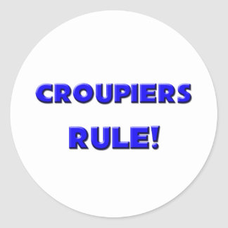 Croupiers Rule! Stickers
