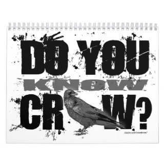 CROW KNOW ITS A NEW YEAR CALENDAR