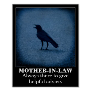Crow Mother-in-law Demotivational Poster at Zazzle