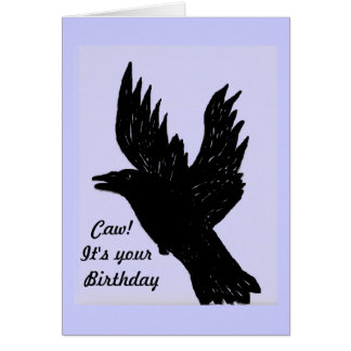 Crow saying caw, it's your Birthday Card
