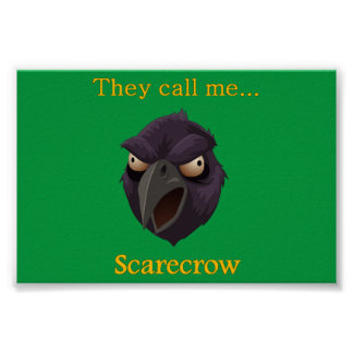 Crow They call me...Scarecrow Poster