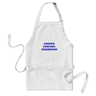 Crowd Surfing Champion Adult Apron
