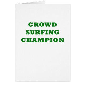 Crowd Surfing Champion Card