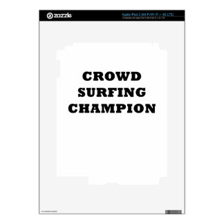 Crowd Surfing Champion Decal For iPad 3
