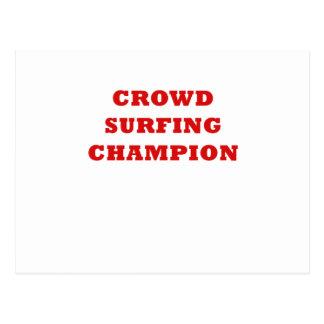 Crowd Surfing Champion Postcard