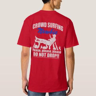 Crowd Surfing Newbie (wht) T-Shirt