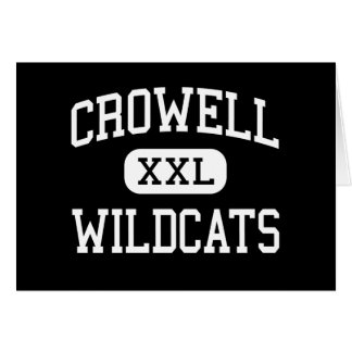 Crowell - Wildcats - High School - Crowell Texas Greeting Card