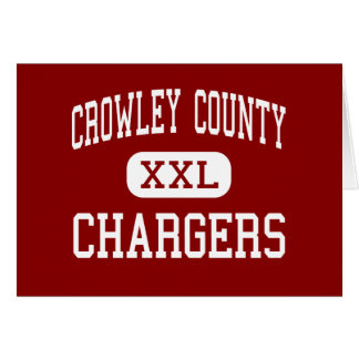 Crowley County - Chargers - High - Ordway Colorado Greeting Card