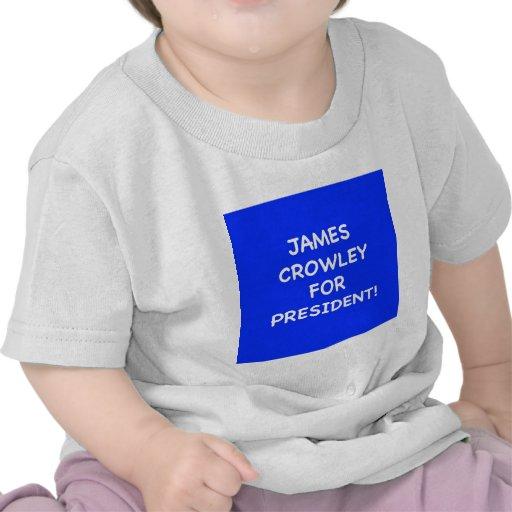 crowley de james para el presidente camiseta