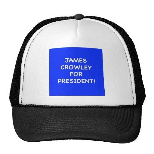 crowley de james para el presidente gorras