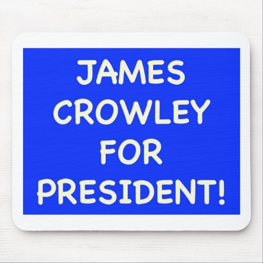 crowley de james para el presidente mouse pad