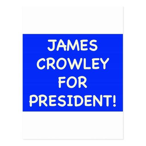 crowley de james para el presidente postal