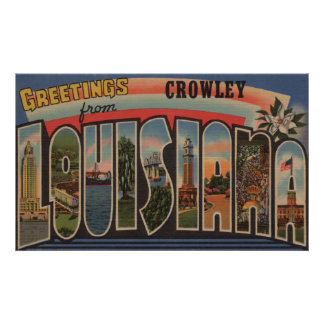 Crowley, Louisiana - Large Letter Scenes Poster