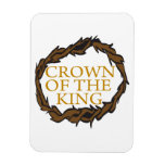 Crown Of The King Magnets