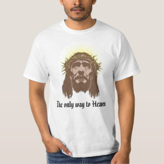 crown of thorns, The only way to Heaven T-Shirt