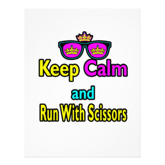 Crown Sunglasses Keep Calm And Run With Scissors Flyer