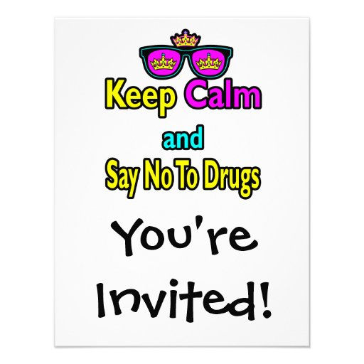 Crown Sunglasses Keep Calm And Say No To Drugs Personalized Invitation