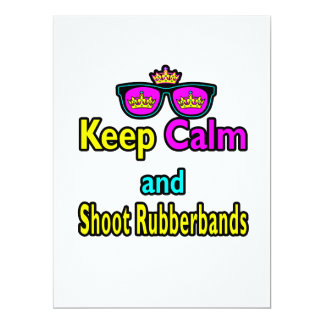 Crown Sunglasses Keep Calm And Shoot Rubberbands Invite