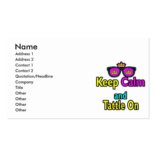 Crown Sunglasses Keep Calm And Tattle On Business Cards