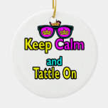Crown Sunglasses Keep Calm And Tattle On Christmas Ornaments