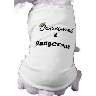 Crowned and Dangerous Tee