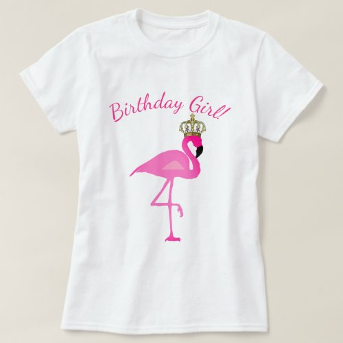 Crowned Flamingo Birthday Girl T_Shirt